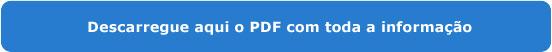 Descarregue aqui o PDF com toda a informação
